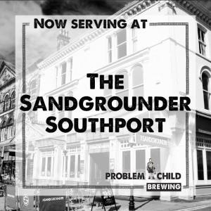 Problem Child Beer at The Sandgrounder in Southport